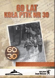 """Zeszyty Historyczne. 60 lat Koła PTTK nr 30 """"Nauczycielskiego"""", 2019, nr 1 (21) [Dokument elektroniczny]"""
