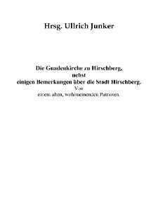 Die Gnadenkirche zu Hirschberg, nebst einigen Bemerkungen über die Stadt Hirschberg [Dokument elektroniczny]