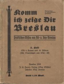 Komm ich zeige Dir Breslau : Praktisches Wissen von Alt- und Neu-Breslau (System Bernau). H. 2