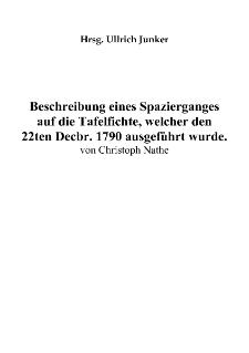 Beschreibung eines Spazierganges auf die Tafelfichte, welcher den 22ten Decbr. 1790 ausgeführt wurde [Dokument elektroniczny]