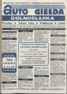 Auto Giełda Dolnośląska : pismo dla kupujących i sprzedających samochody, R. 1, 1992, nr 2 (24.04.1992 r.)