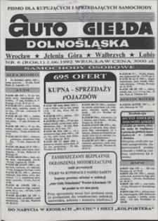 Auto Giełda Dolnośląska : pismo dla kupujących i sprzedających samochody, R. 1, 1992, nr 6 (1.06.1992 r.)