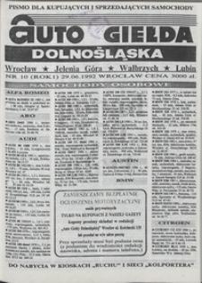 Auto Giełda Dolnośląska : pismo dla kupujących i sprzedających samochody, R. 1, 1992, nr 10 (29.06.1992 r.)