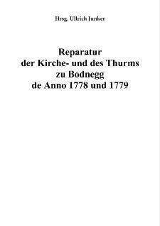 Reparatur der Kirche- und des Thurms zu Bodnegg de Anno 1778 und 1779 [Dokument elektroniczny]