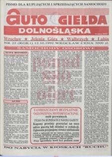 Auto Giełda Dolnośląska : pismo dla kupujących i sprzedających samochody, R. 1, 1992, nr 25 (12.10.1992 r.)