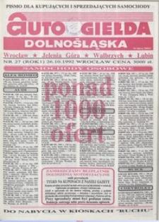 Auto Giełda Dolnośląska : pismo dla kupujących i sprzedających samochody, R. 1, 1992, nr 27 (26.10.1992 r.)