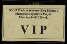 [Identyfikator] : XVIII Międzynarodowy Bieg Uliczny o Memoriał Bogusława Psujka : Oleśnica, 14.09.2002 r. - VIP