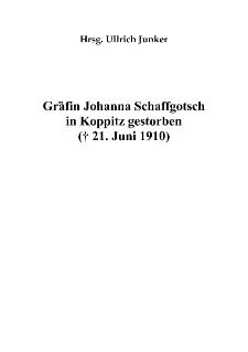 Gräfin Johanna Schaffgotsch in Koppitz gestorben († 21. Juni 1910) [Dokument elektroniczny]