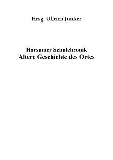 Hörsumer Schulchronik Ältere Geschichte des Ortes [Dokument elektroniczny]