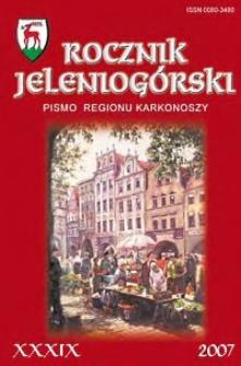 Rocznik Jeleniogórski : pismo regionu Karkonoszy, T. 39 (2007)