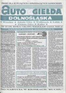Auto Giełda Dolnośląska : pismo dla kupujących i sprzedających samochody, R. 2, 1993, nr 22 (59) [7.06]