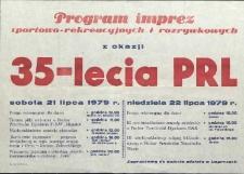 Program imprez sportowo-rekreacyjnych i rozrywkowych z okazji 35-lecia PRL.