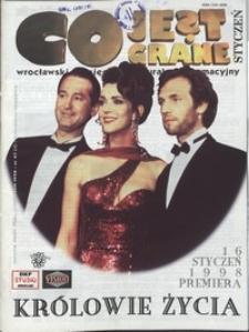 Co Jest Grane : wrocławski miesięcznik kulturalno-informacyjny, 1998, nr 1 (47)