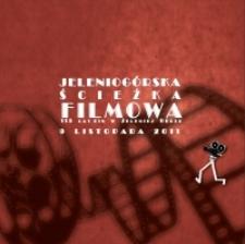 Jeleniogórska Ścieżka Filmowa : 115 lat kin w Jeleniej Górze : katalog [Dokument elektroniczny]