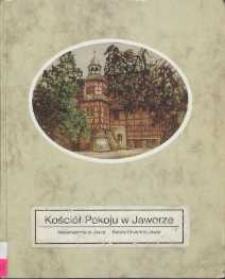 Kościół Pokoju w Jaworze= Friedenskirche in Jawor = Peace Church in Jawor