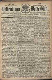 Waldenburger Wochenblatt, Jg. 29, 1883, nr 75