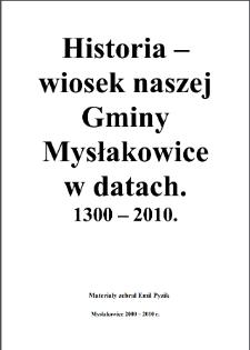 Historia - wiosek naszej Gminy Mysłakowice w datach : 1300-2010 [Dokument elektroniczny]