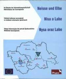 Im Dienste der Informationsgesllschaft Bibliotheken der Euroregionen Neisse und Elbe = Veřejné knihovny euroregionů Nisa a Labe ve službách informači společnosti = Usługi informacyjne dla potrzeb Społeczeństwa Biblioteki Euroregionu