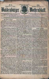 Waldenburger Wochenblatt, Jg. 27, 1881, nr 6