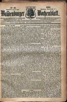 Waldenburger Wochenblatt, Jg. 32, 1886, nr 49