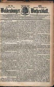 Waldenburger Wochenblatt, Jg. 32, 1886, nr 54