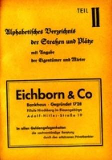 Hirschberger Einwohner-Buch 1939. Teil 2, Alphabetisches Verzeichnis der Strassen und Plätze mit Angabe Der Eigentümer und Mieter