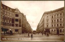 Görlitz, Bahnhofsvorplatz und Berlinerstrasse. [Dokument ikonograficzny]