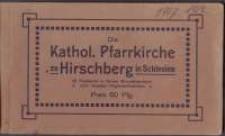 Die Kathol. Pfarrkirche zu Hirschberg in Schlesien [Dokument ikonograficzny]